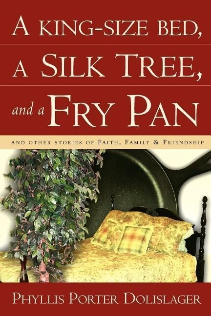 A King-Size Bed, a Silk Tree, and a Fry Pan als Taschenbuch