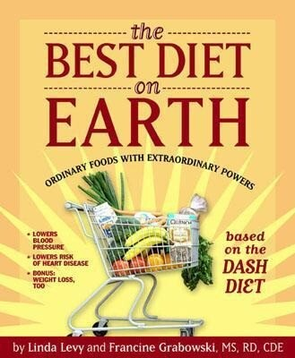 The Best Diet on Earth: Ordinary Foods with Extraordinary Powers Based on the Dash Diet als Taschenbuch