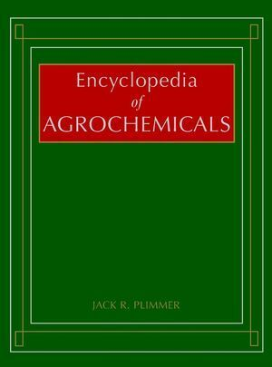 Encyclopedia of Agrochemicals, 3 Volume Set als Buch