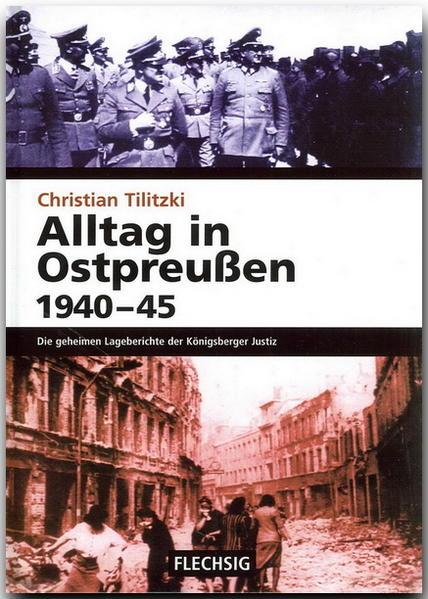 Alltag in Ostpreußen 1940-45 als Buch