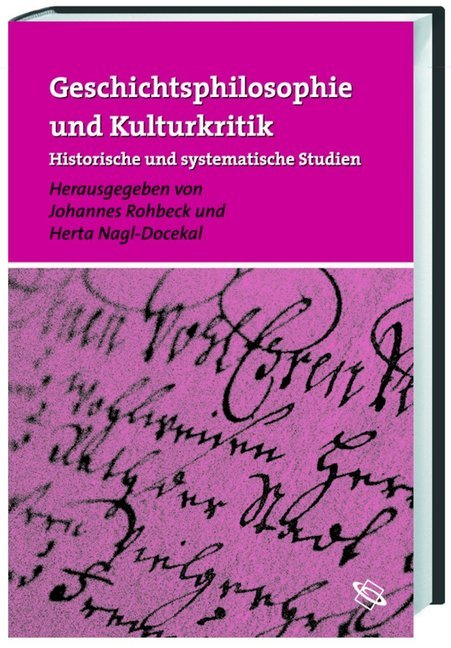 Geschichtsphilosophie und Kulturkritik als Buch