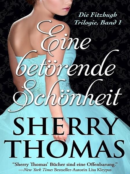 Eine betörende Schönheit als eBook von Sherry Thomas
