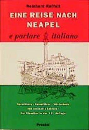 Eine Reise nach Neapel. e parlare italiano als Buch