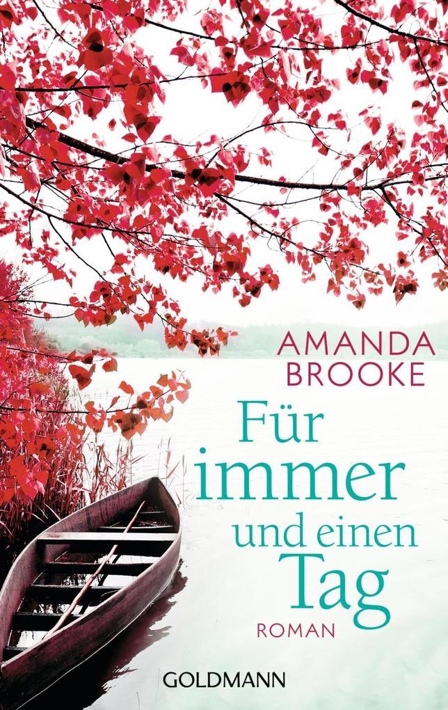 Für immer und einen Tag als eBook von Amanda Brooke