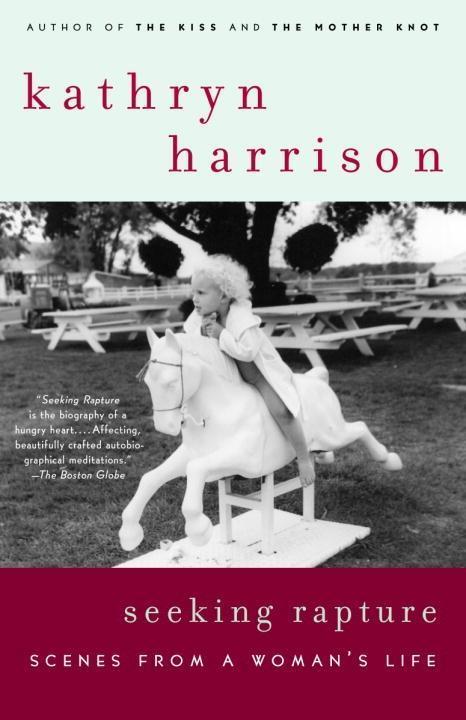Seeking Rapture als eBook von Kathryn Harrison