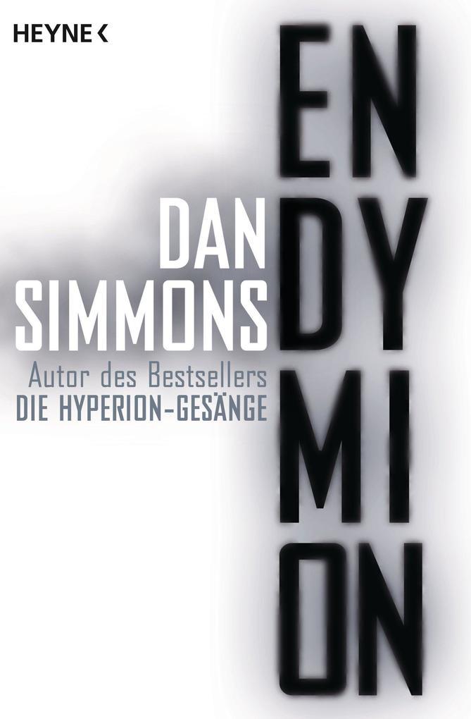 Endymion als eBook von Dan Simmons