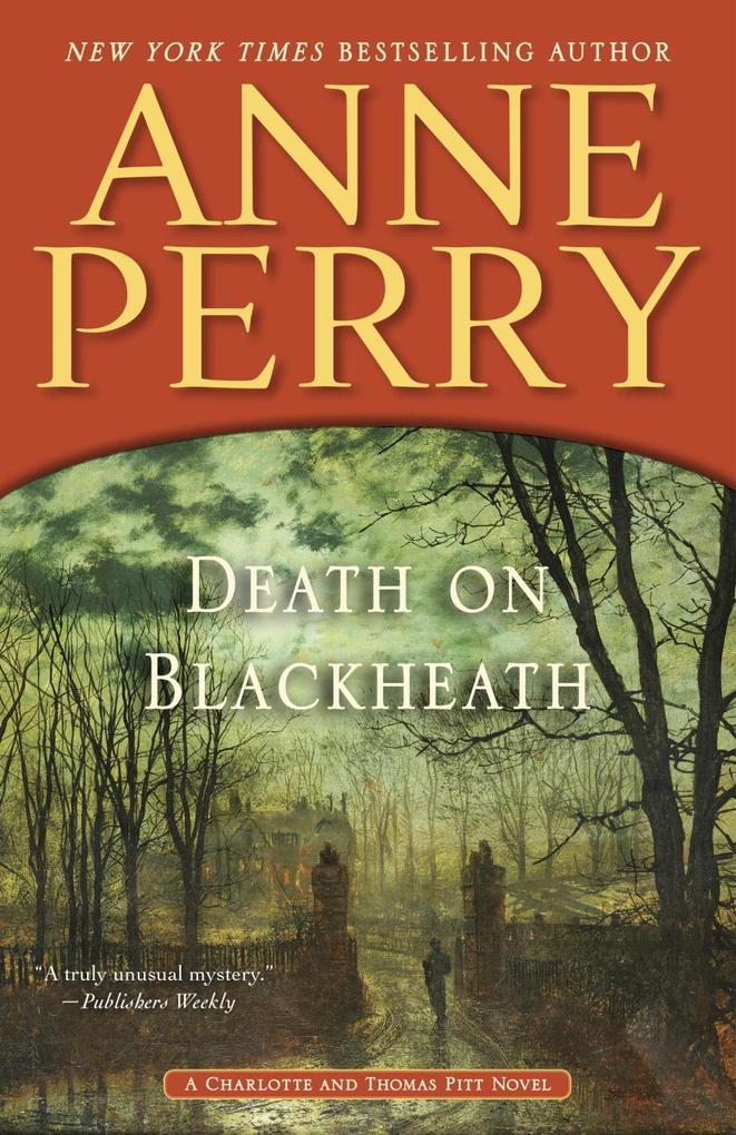 Death on Blackheath als eBook von Anne Perry