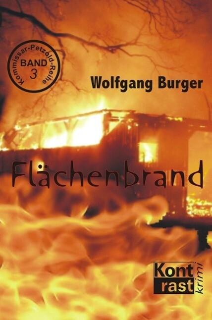 Flächenbrand als eBook von Wolfgang Burger