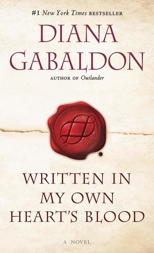 Written in My Own Heart's Blood als eBook von Diana Gabaldon