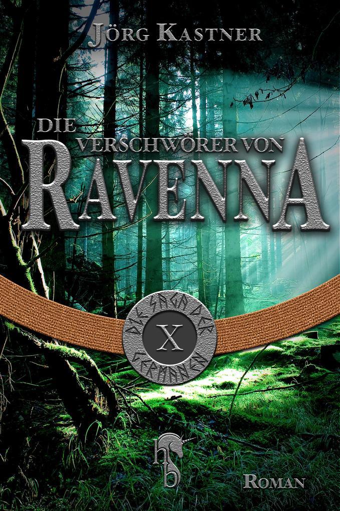 Die Verschwörer von Ravenna als eBook von Jörg Kastner