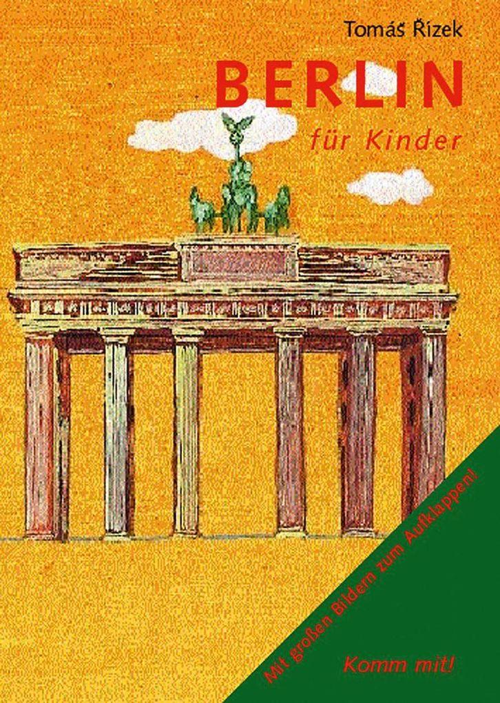 Komm mit! Berlin für Kinder als Buch