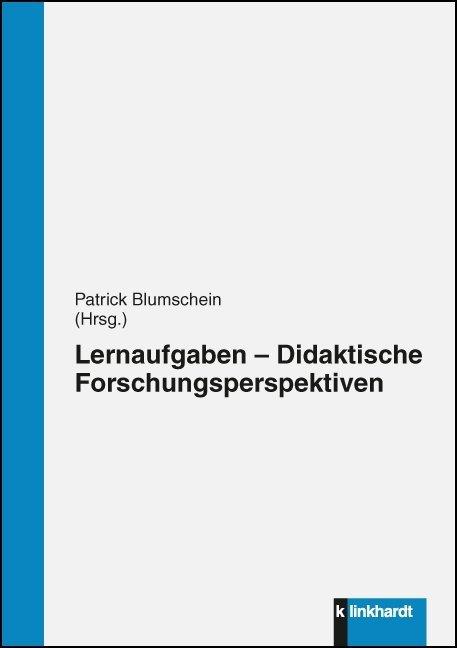 Lernaufgaben - Didaktische Forschungsperspektiven als Buch