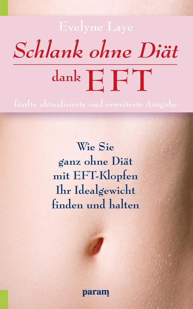 Schlank ohne Diät dank EFT als eBook