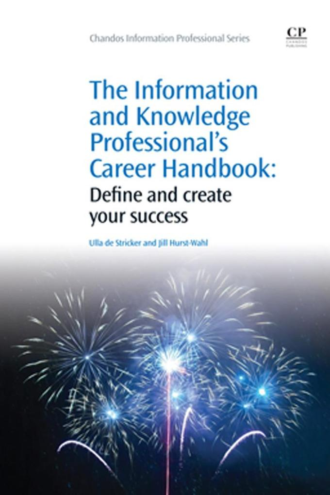 The Information and Knowledge Professional´s Ca...