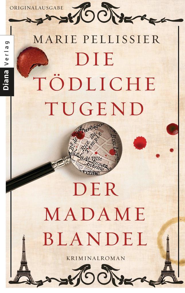 Die tödliche Tugend der Madame Blandel als eBook von Marie Pellissier