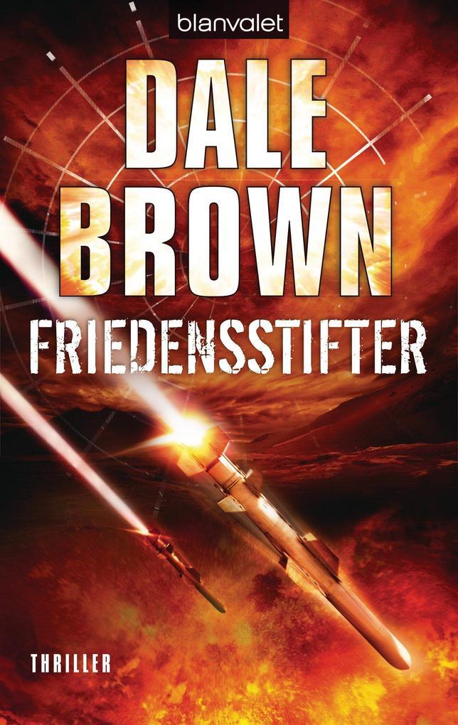 Friedensstifter als eBook von Dale Brown