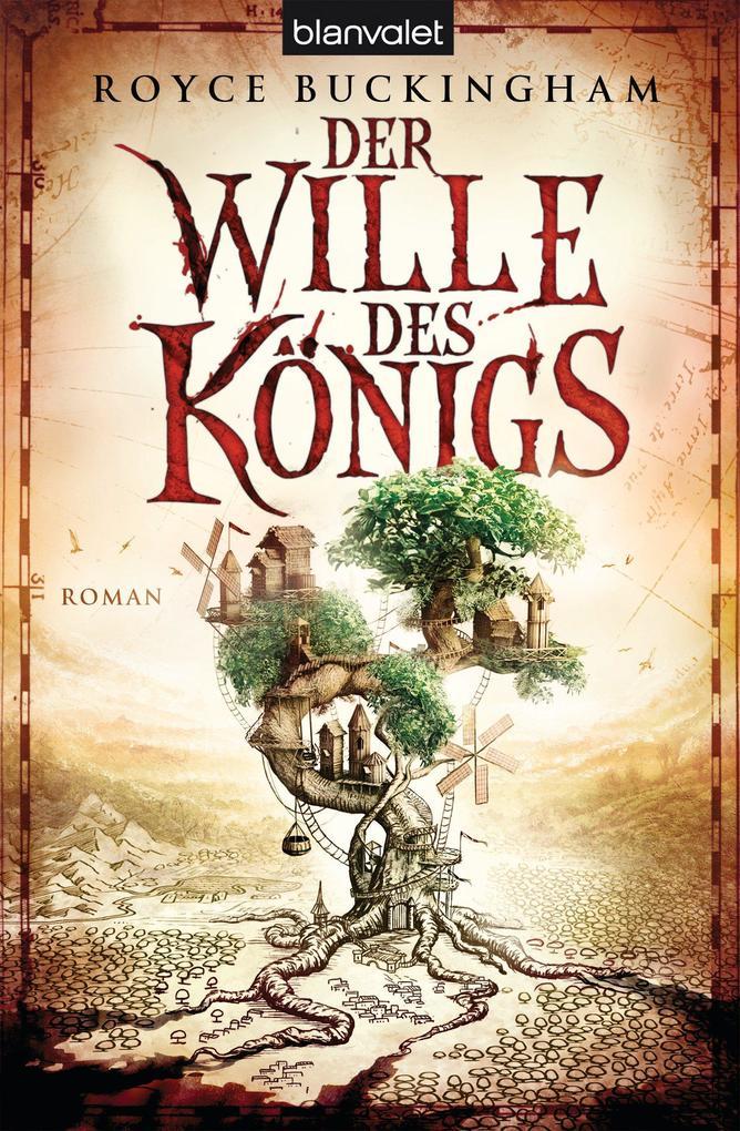 Der Wille des Königs als eBook von Royce Buckingham
