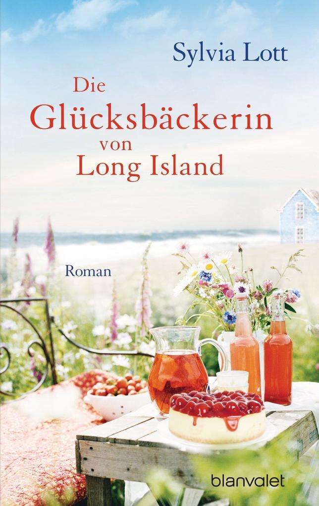 Die Glücksbäckerin von Long Island als eBook
