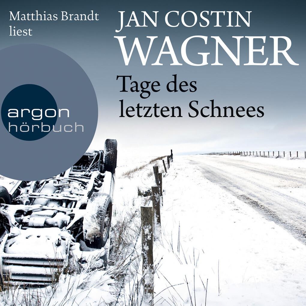 Tage des letzten Schnees als Hörbuch Download