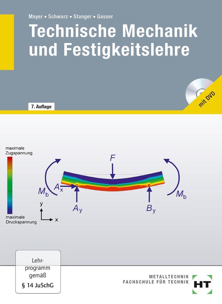 Technische Mechanik und Festigkeitslehre als Buch