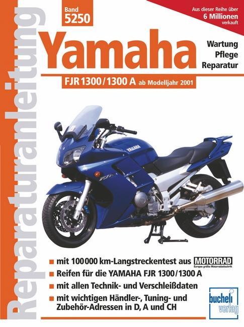 Yamaha FJR 1300 /1300 A ab Modelljahr 2001 als Buch