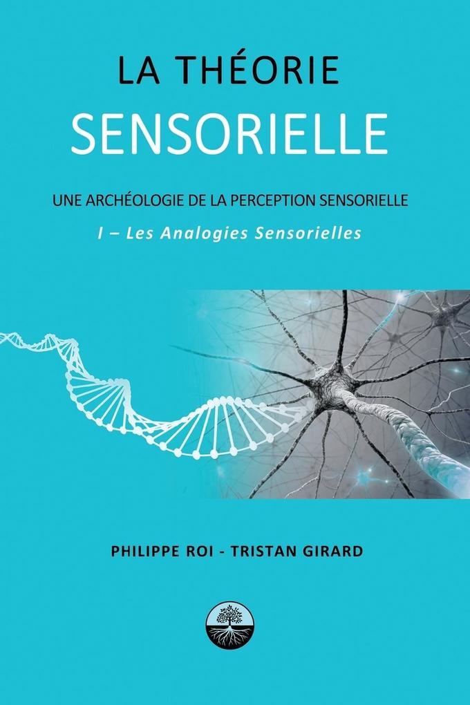 La Theorie Sensorielle als Taschenbuch