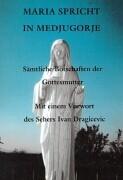 Maria spricht in Medjugorie als Buch