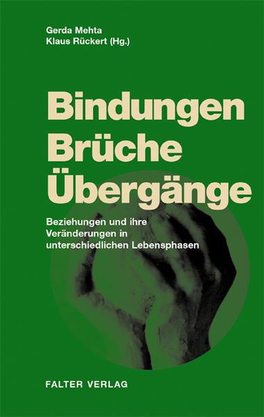 Bindungen, Brüche, Übergänge als Buch