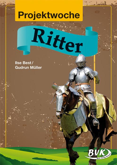 Projektwoche: Ritter als Buch (geheftet)