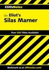 CliffsNotes on Eliot's Silas Marner
