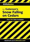 CliffsNotes on Guterson's Snow Falling on Cedars