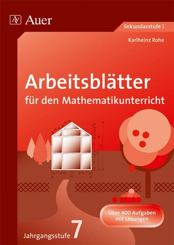 Arbeitsblätter für den Mathematikunterricht. 7. Jahrgangsstufe als Buch