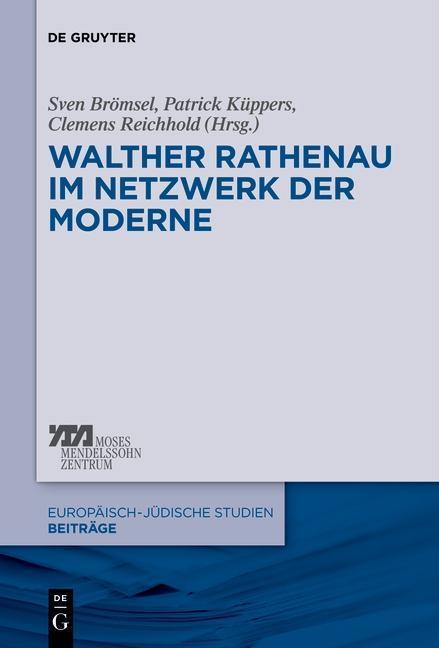 Walther Rathenau im Netzwerk der Moderne als eBook