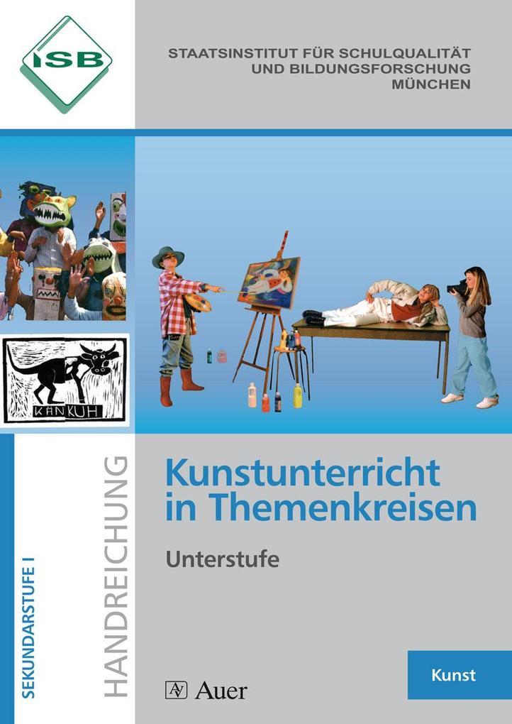 Kunstunterricht in Themenkreisen, Unterstufe (5.-7. Klasse) als Buch