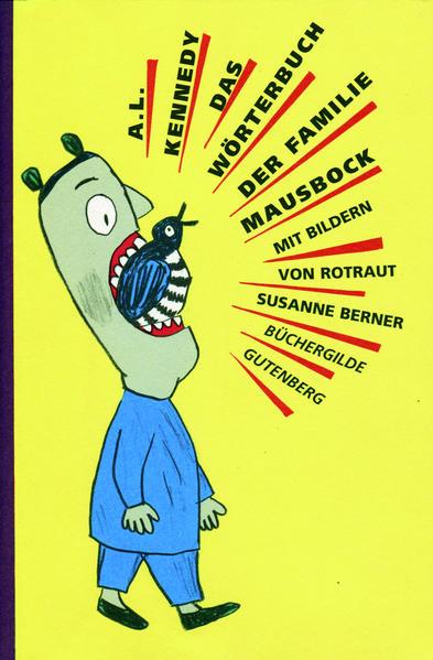 Das Wörterbuch der Familie Mausbock als Buch