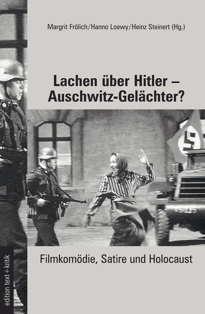 Lachen über Hitler - Auschwitz-Gelächter? als Buch