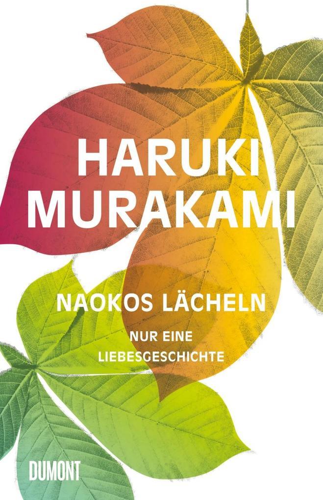 Naokos Lächeln als Buch von Haruki Murakami