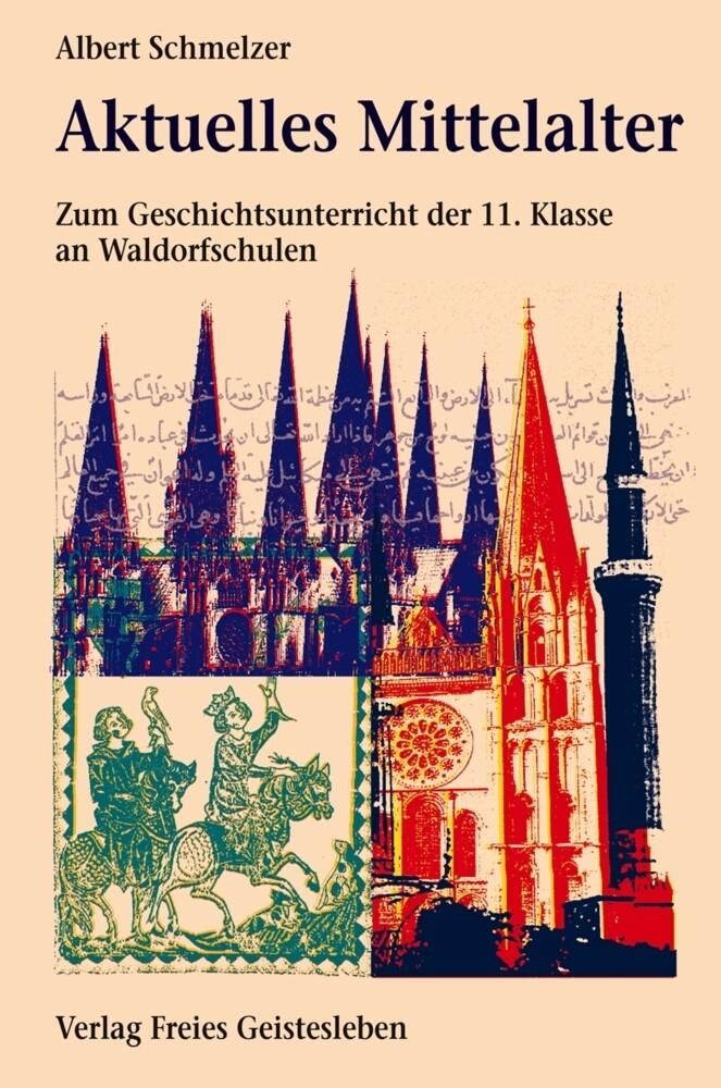 Aktuelles Mittelalter als Buch