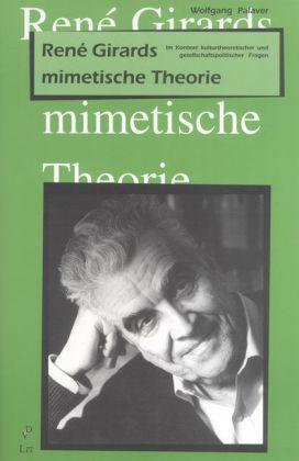 Rene Girards mimetische Theorie als Buch