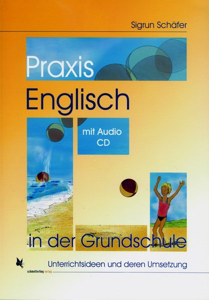 Praxis Englisch in der Grundschule als Buch