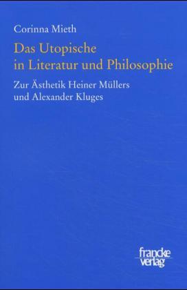 Das Utopische in Literatur und Philosophie als Buch