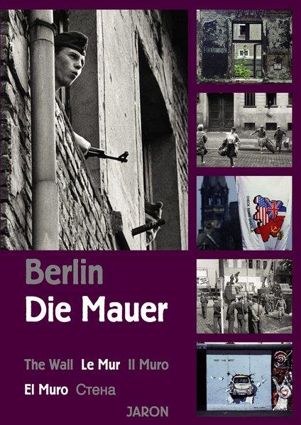 Berlin - Die Mauer als Buch