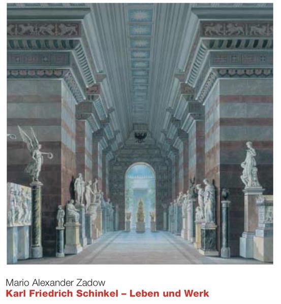 Karl Friedrich Schinkel - Leben und Werk als Buch