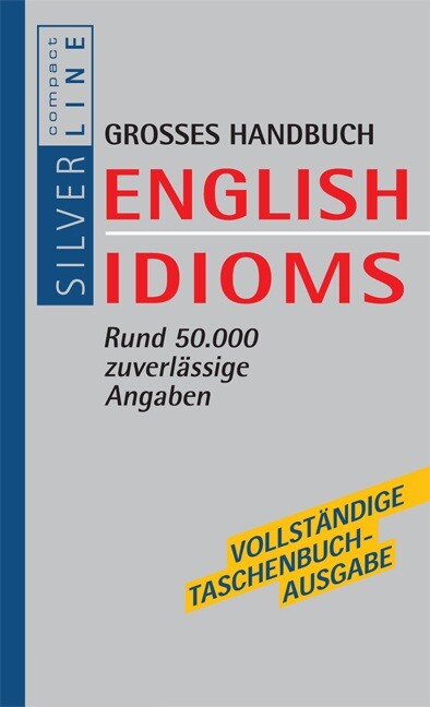 Compact Grosses Handbuch English Idioms als Buch