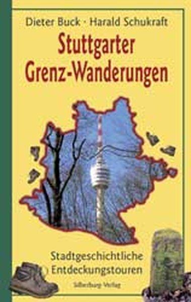 Stuttgarter Grenz-Wanderungen als Buch