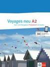 Voyages - Neue Ausgabe A2. Kurs- und Übungsbuch mit 2 Audio-CDs