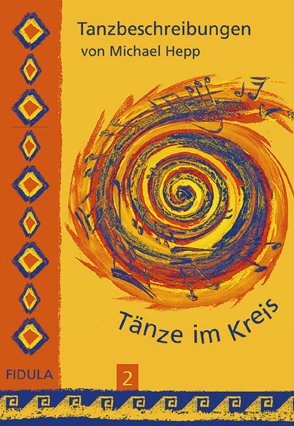 Tänze im Kreis 2. Tanzbeschreibungen als Buch