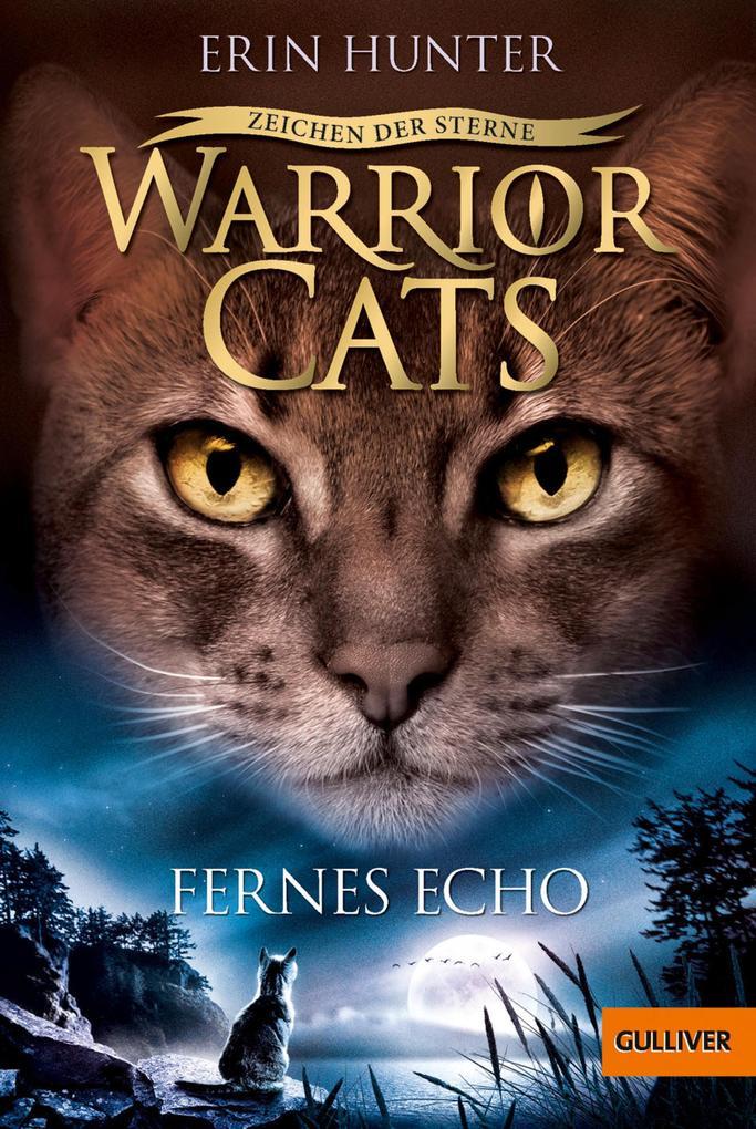 Warrior Cats - Zeichen der Sterne. Fernes Echo als eBook