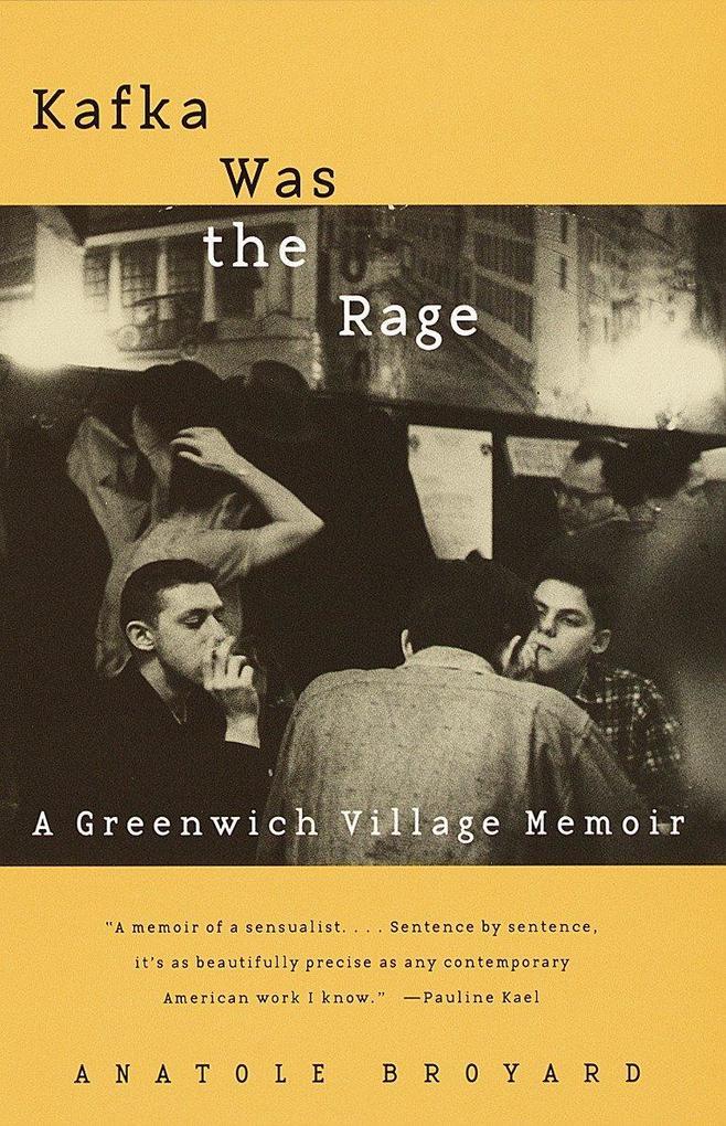 Kafka Was the Rage: A Greenwich Village Memoir als Taschenbuch