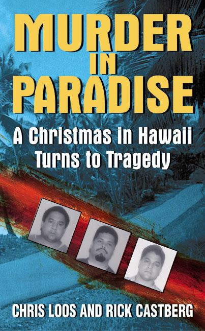 Murder in Paradise: A Christmas in Hawaii Turns to Tragedy als Taschenbuch